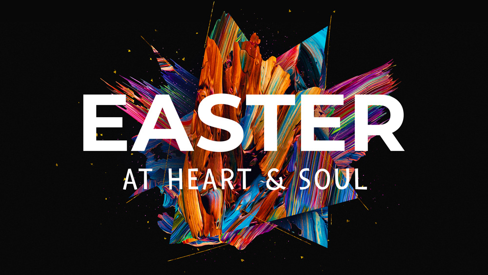 Easter at Heart and Soul